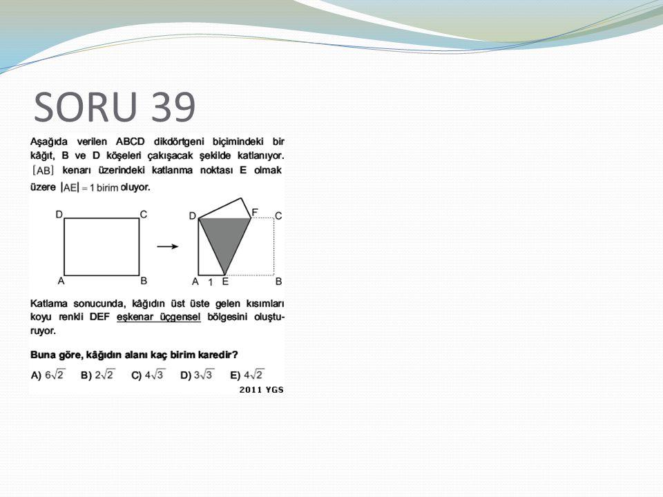 SORU 39