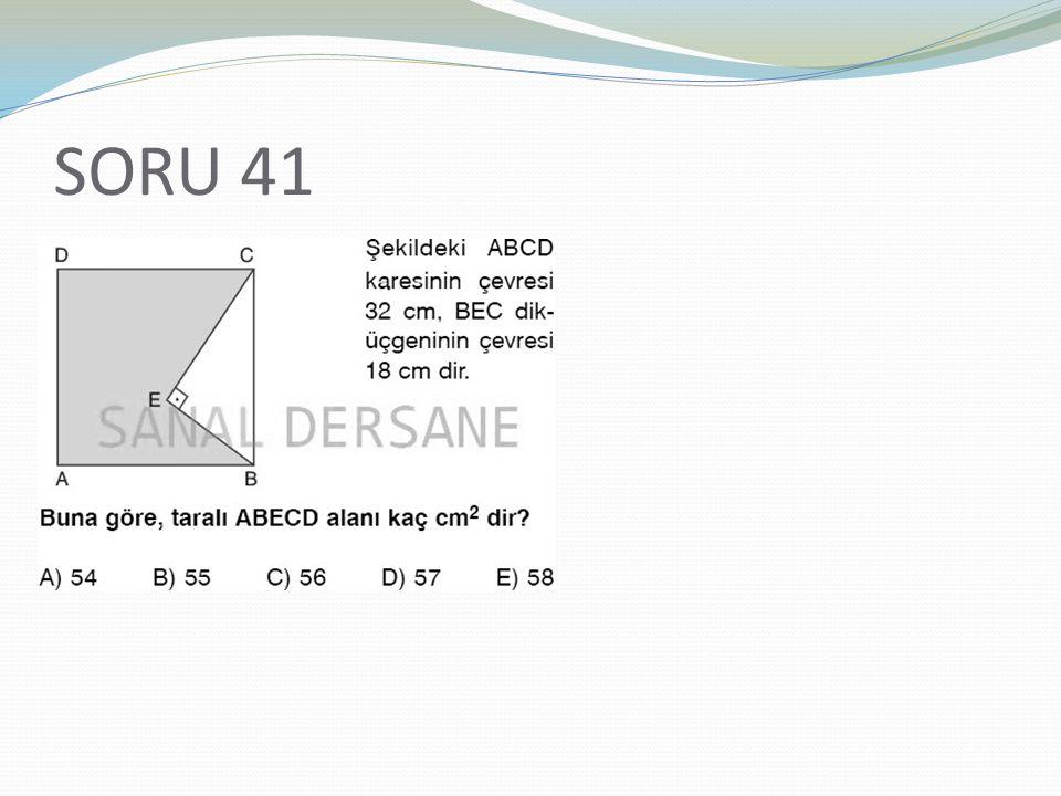 SORU 41