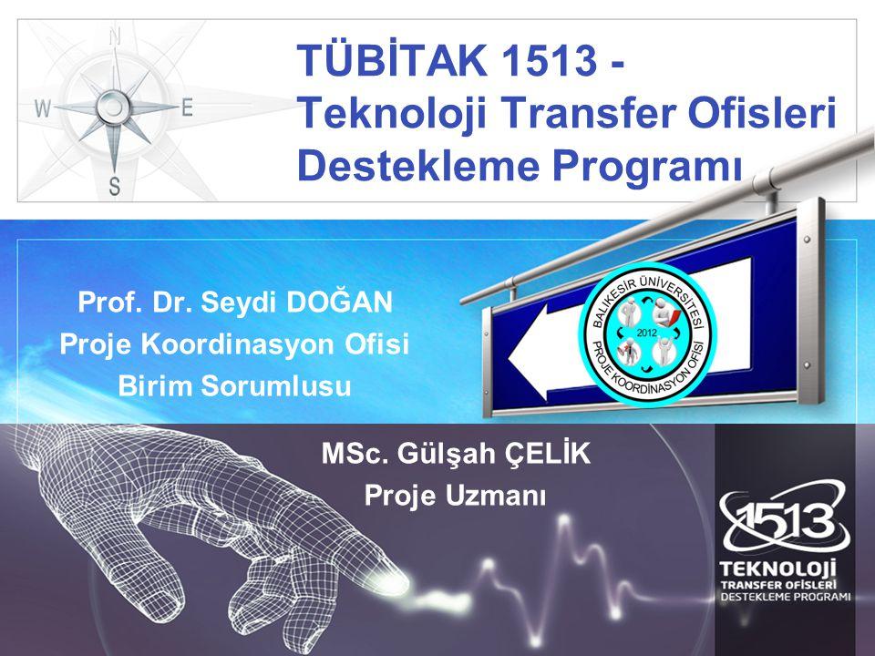 LOGO TÜBİTAK 1513 - Teknoloji Transfer Ofisleri Destekleme Programı Prof.