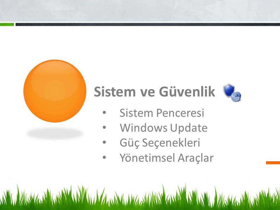 Sistem ve Güvenlik Sistem Penceresi Windows Update Güç Seçenekleri Yönetimsel Araçlar