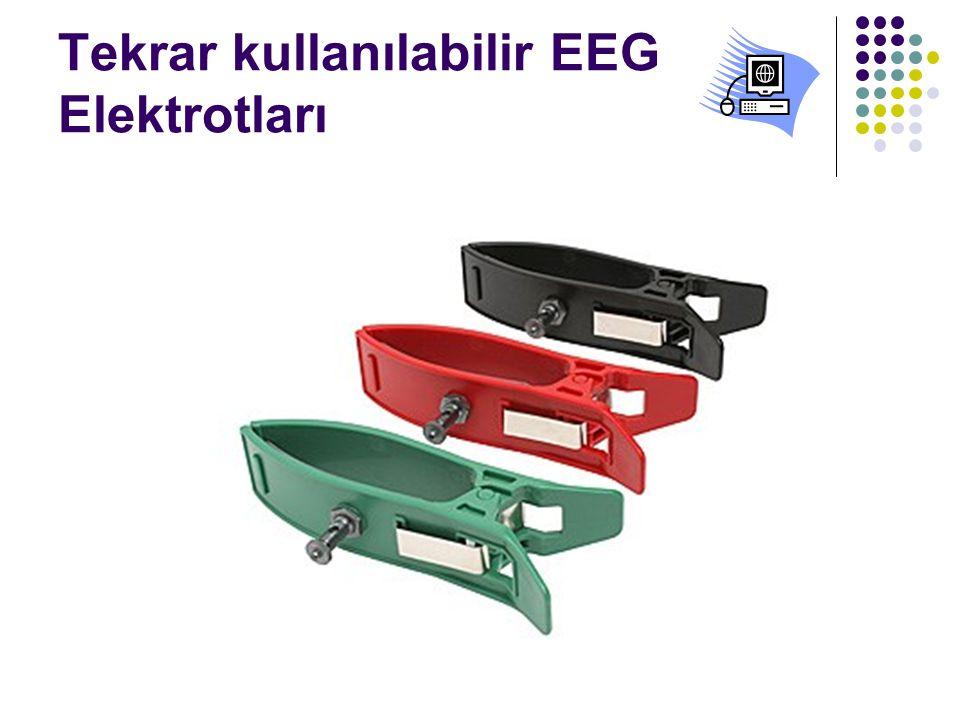 Tekrar kullanılabilir EEG Elektrotları