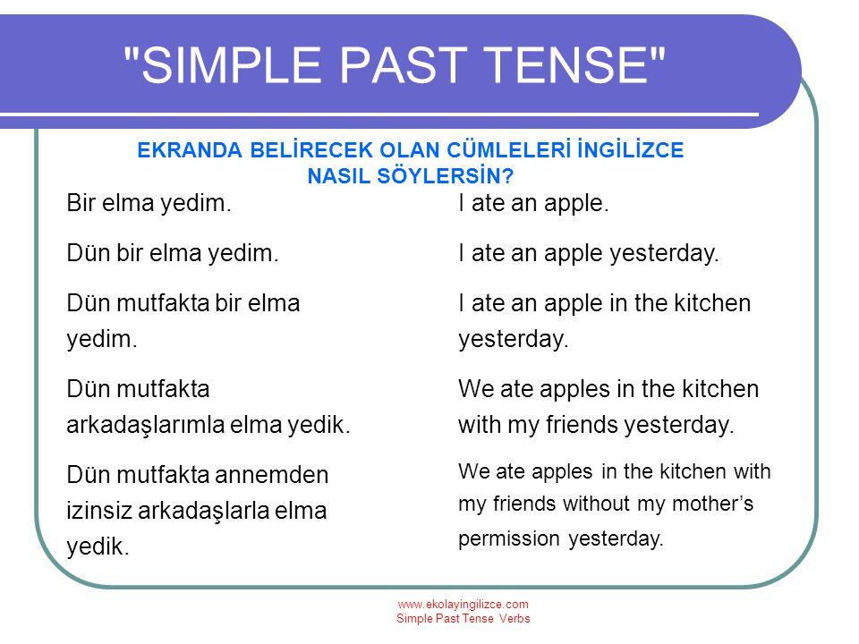 www.ekolayingilizce.com Simple Past Tense Verbs