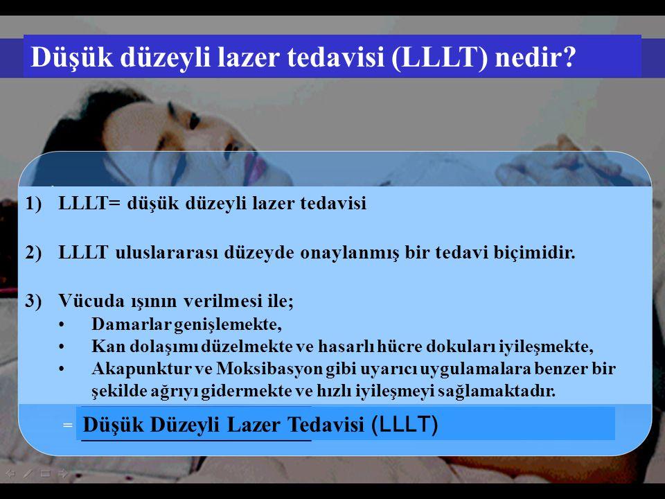 Düşük düzeyli lazer tedavisi (LLLT) nedir.