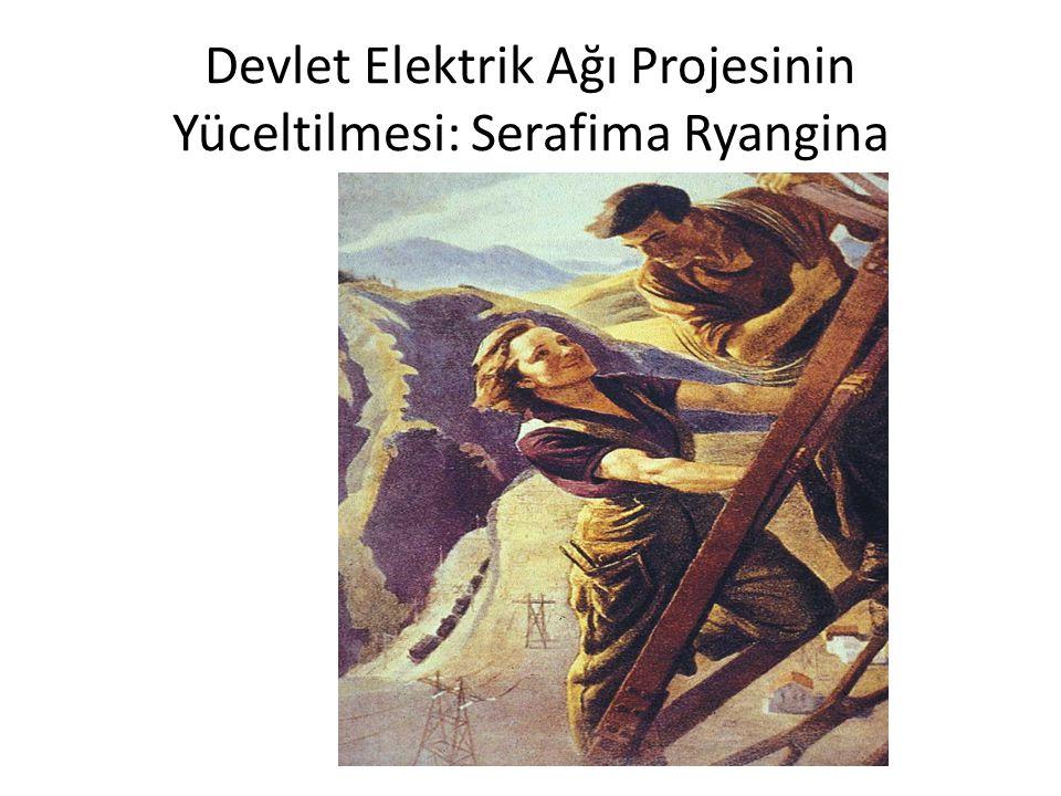 Devlet Elektrik Ağı Projesinin Yüceltilmesi: Serafima Ryangina