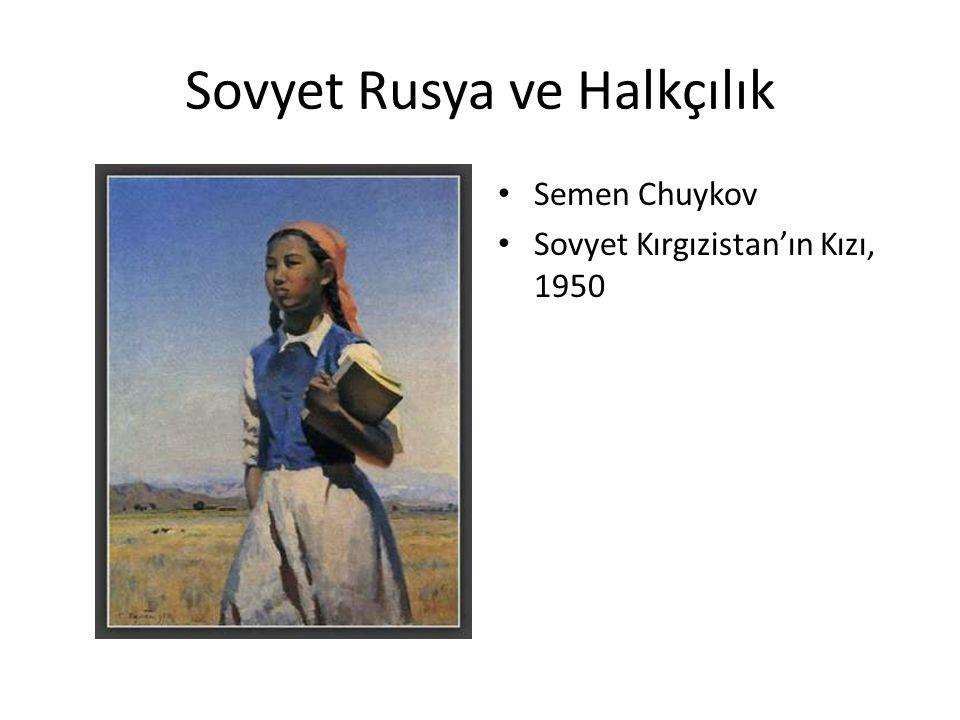 Sovyet Rusya ve Halkçılık Semen Chuykov Sovyet Kırgızistan'ın Kızı, 1950