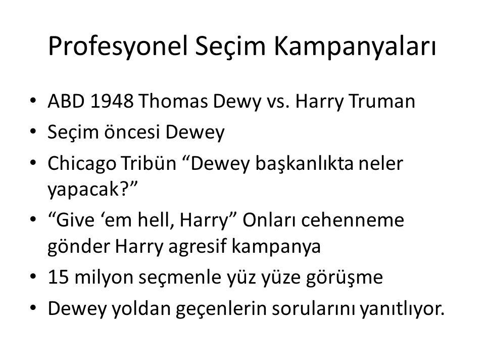 """Profesyonel Seçim Kampanyaları ABD 1948 Thomas Dewy vs. Harry Truman Seçim öncesi Dewey Chicago Tribün """"Dewey başkanlıkta neler yapacak?"""" """"Give 'em he"""