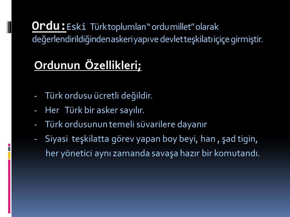 İlk Türk devlerinde ordu Turan taktiği kullanıyordu.