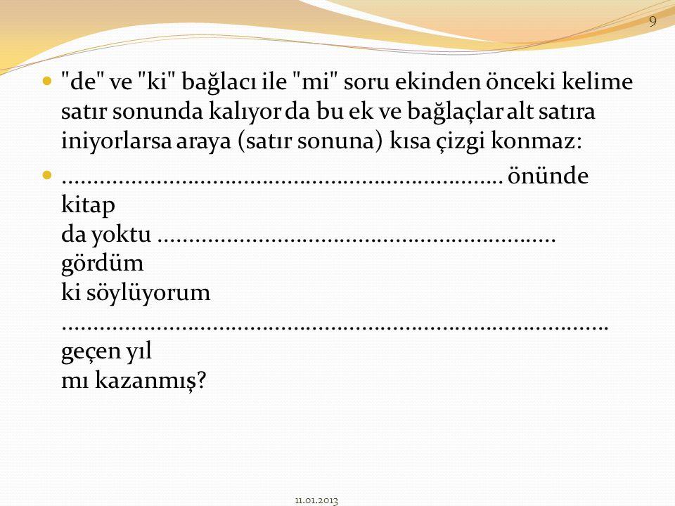 KAYNAKÇA : 1.Final Dergisi Dershaneleri Yayınları 2.