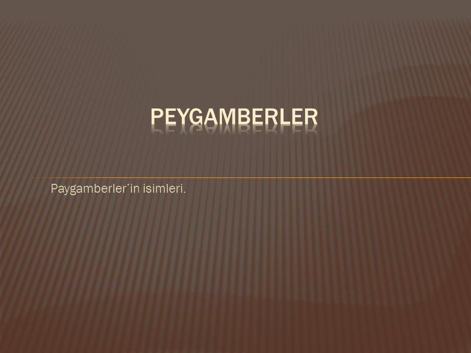 Paygamberler'in isimleri.