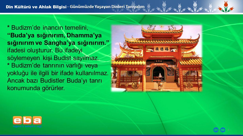 5 - Günümüzde Yaşayan Dinleri Tanıyalım * Buda, öğretilerini insanlara vaazlarıyla sözlü bir şekilde iletmiştir.