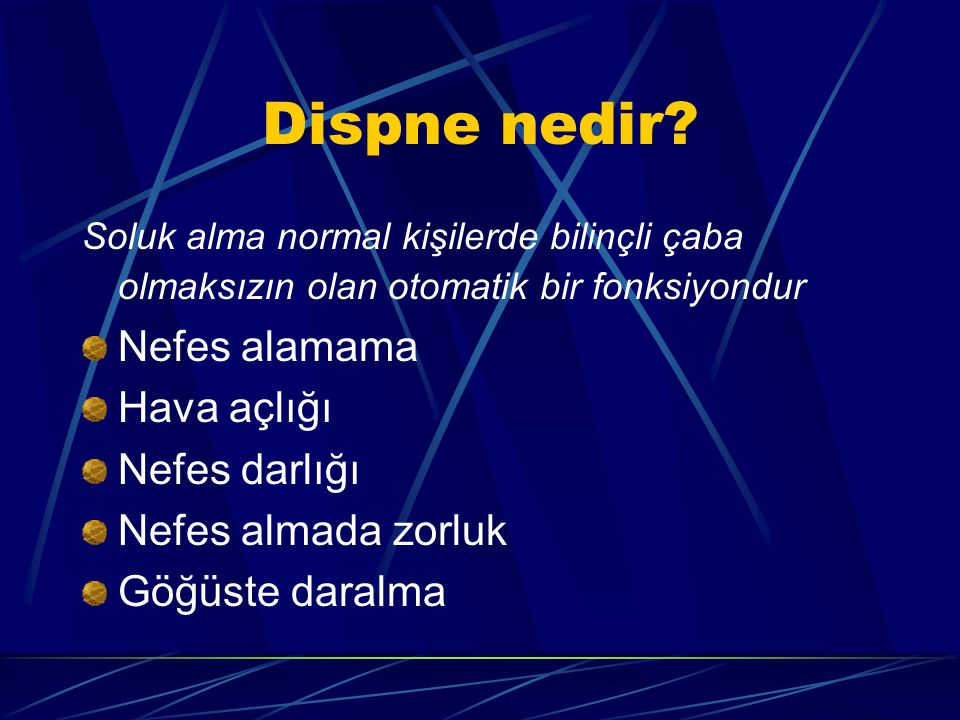 Pulmoner Emboli Göğüs ağrısı, dispne, taşipne !!.Kristaloidlere dirençli hipotansiyon...