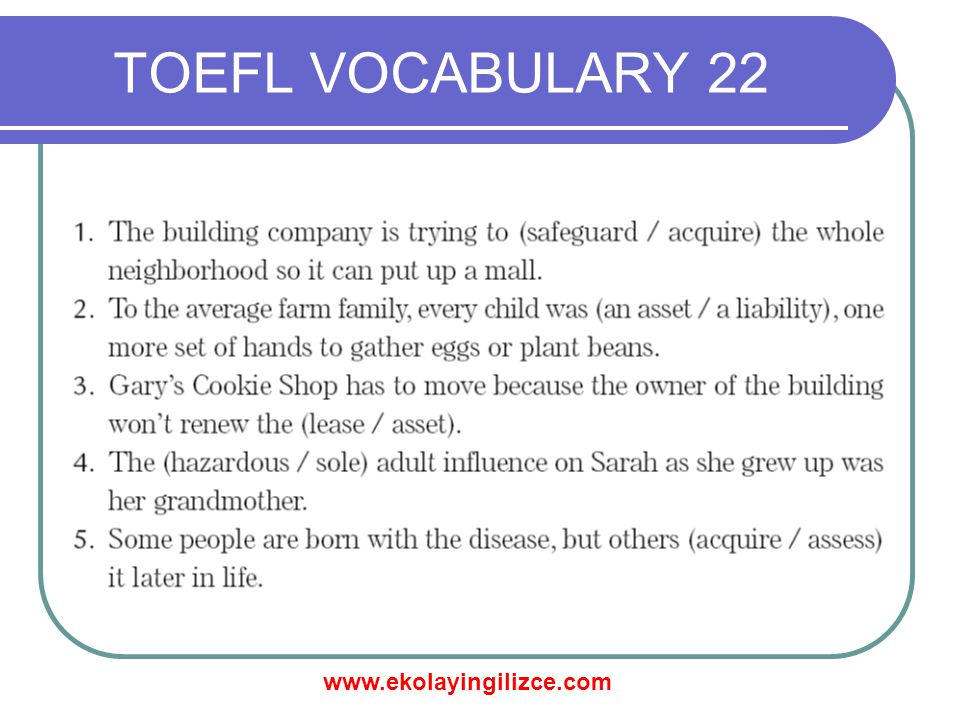 www.ekolayingilizce.com TOEFL VOCABULARY 22