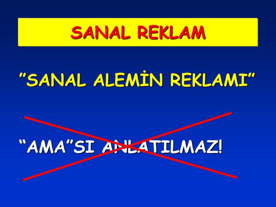 """SANAL ALEMİN REKLAMI"" ""AMA""SI ANLATILMAZ! SANAL REKLAM"