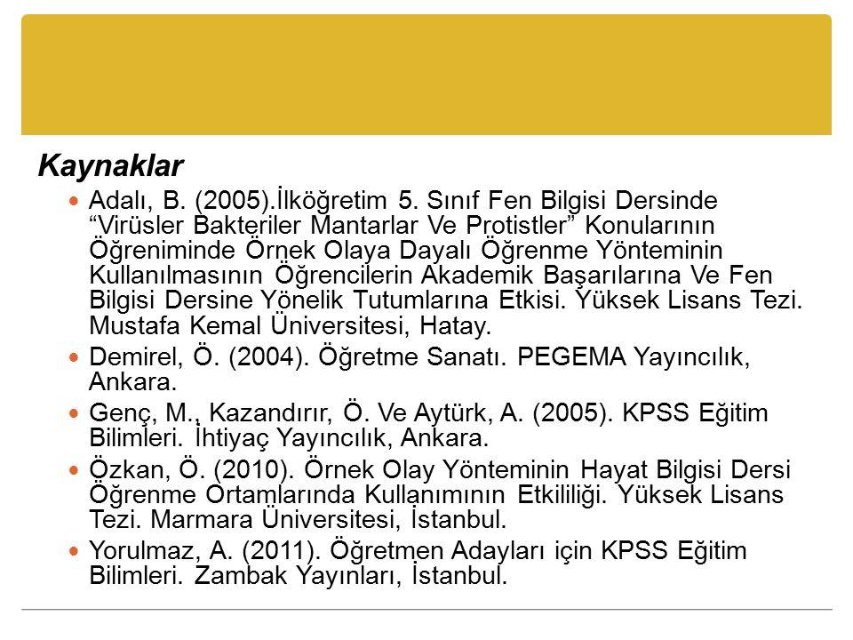Kaynaklar Adalı, B.(2005).İlköğretim 5.