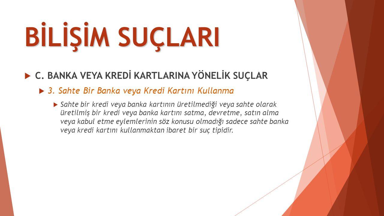 BİLİŞİM SUÇLARI  D.