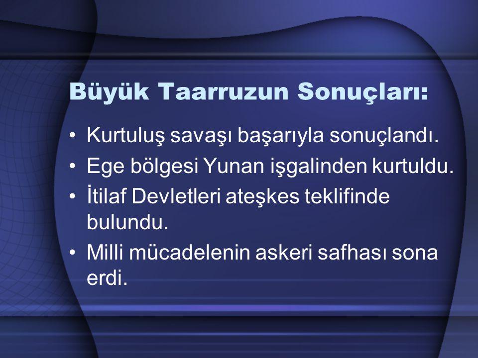 MUDANYA ATEŞKES ANTLAŞMASI ( 11 Ekim 1922 ) Türk ordusu Ege bölgesini düşman işgalinden kurtarmıştır.