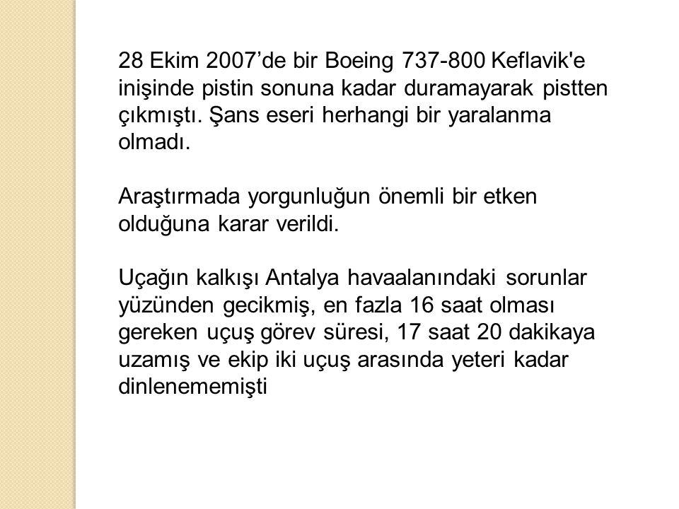 28 Ekim 2007'de bir Boeing 737-800 Keflavik'e inişinde pistin sonuna kadar duramayarak pistten çıkmıştı. Şans eseri herhangi bir yaralanma olmadı. Ara