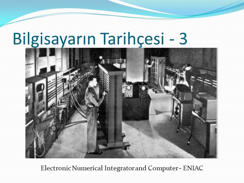 Bilgisayarın Tarihçesi - 4 ENIAC'tan sonra benzer ilkelerle yapılan ilk bilgisayar UNIVAC-1 (Universal Automatic Computer) olmuştur.