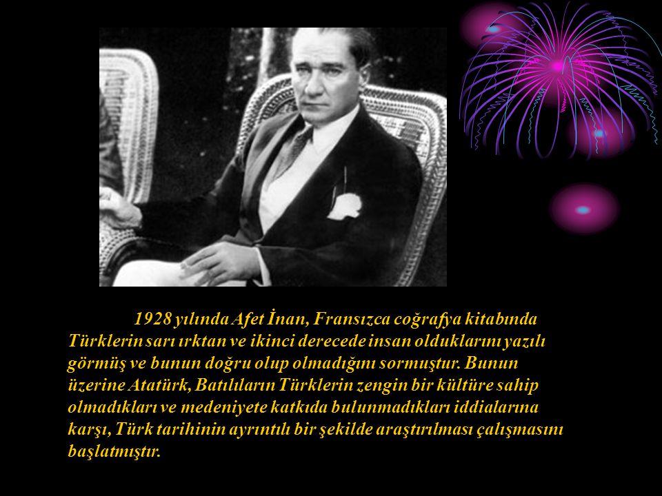 1928 yılında Afet İnan, Fransızca coğrafya kitabında Türklerin sarı ırktan ve ikinci derecede insan olduklarını yazılı görmüş ve bunun doğru olup olma