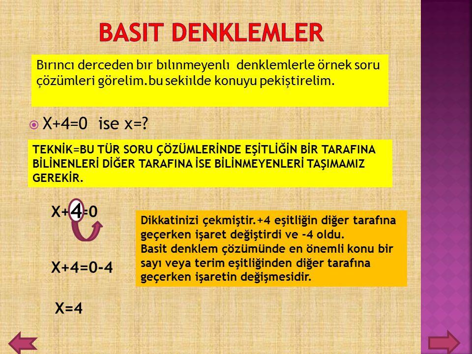 XX+4=0 ise x=? Bırıncı derceden bır bılınmeyenlı denklemlerle örnek soru çözümleri görelim.bu sekiılde konuyu pekiştirelim. TEKNİK=BU TÜR SORU ÇÖZÜM