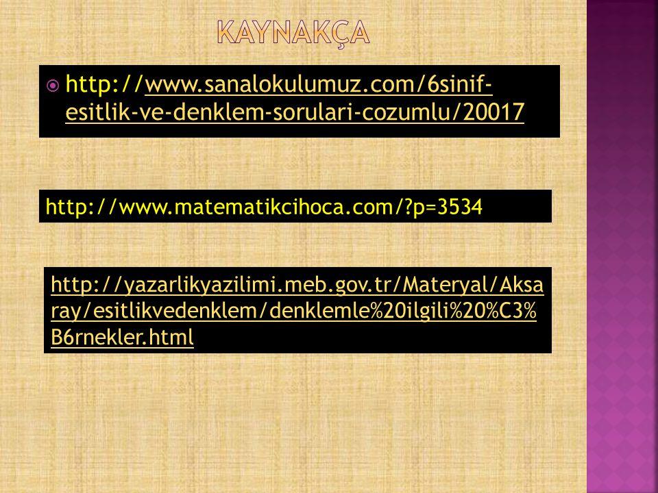  http://www.sanalokulumuz.com/6sinif- esitlik-ve-denklem-sorulari-cozumlu/20017www.sanalokulumuz.com/6sinif- esitlik-ve-denklem-sorulari-cozumlu/2001