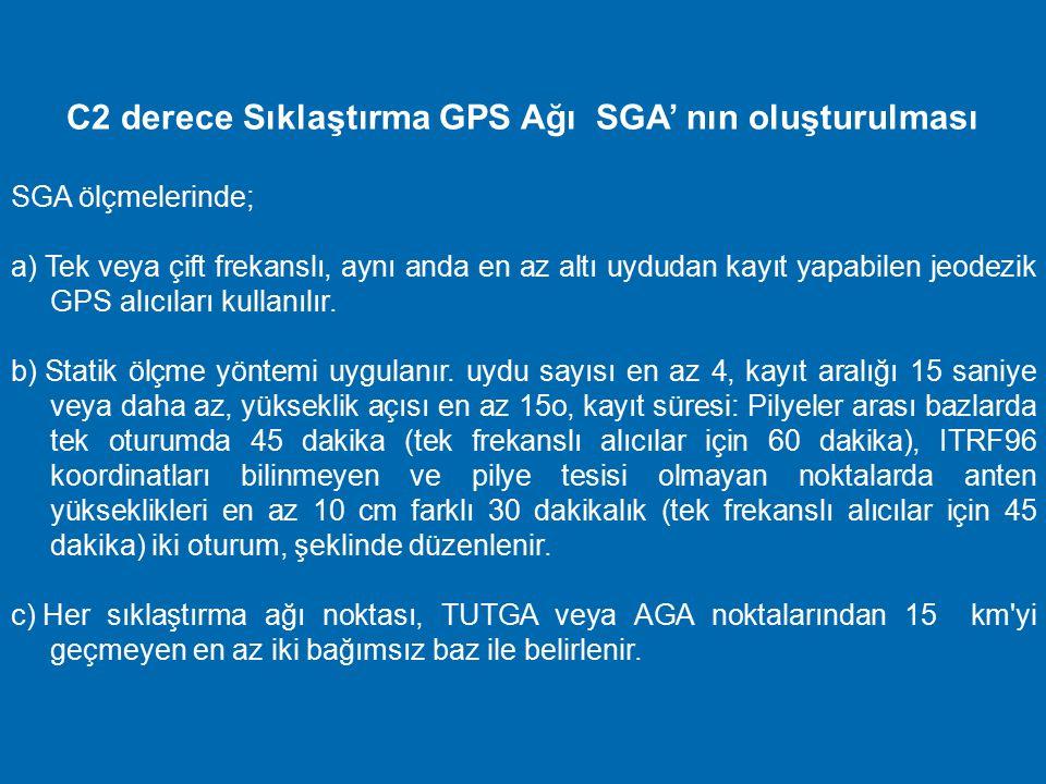 AGA GPS Ölçülerinin Değerlendirilmesi AGA GPS ölçülerinin değerlendirilmesinde; a) TUTGA koordinatları, ölçme epoğuna (T) kaydırılır ve değerlendirmed
