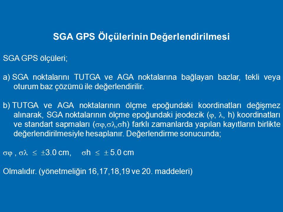 C2 derece Sıklaştırma GPS Ağı SGA' nın oluşturulması SGA ölçmelerinde; a) Tek veya çift frekanslı, aynı anda en az altı uydudan kayıt yapabilen jeodez