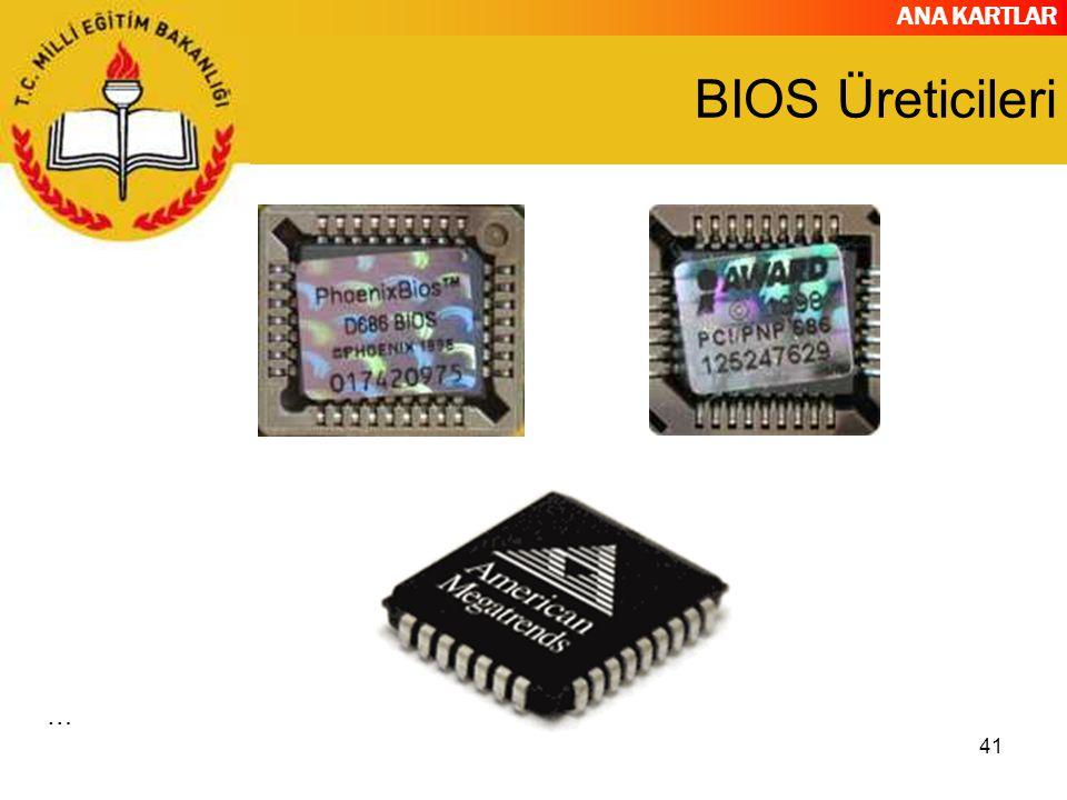 ANA KARTLAR 41 BIOS Üreticileri …