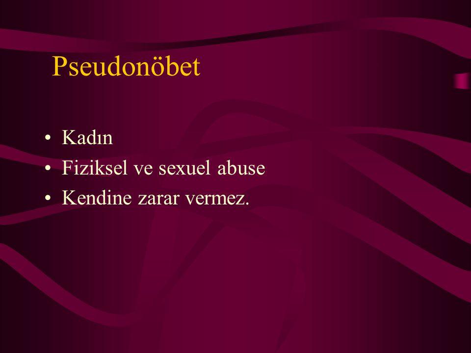 Pseudonöbet Kadın Fiziksel ve sexuel abuse Kendine zarar vermez.