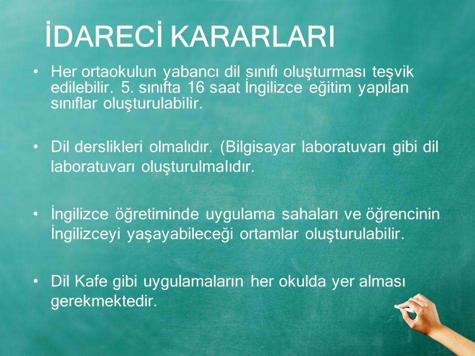 Her ortaokulun yabancı dil sınıfı oluşturması teşvik edilebilir.