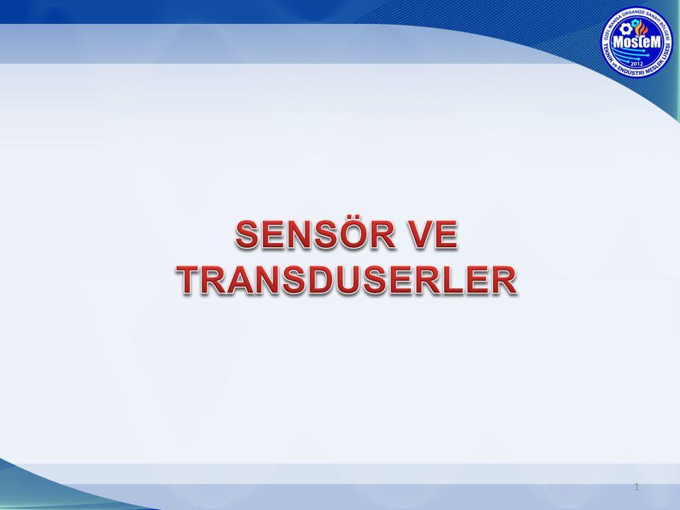 Sensörlerin çıkış akımları 20 30mA gibi maksimum değerlerle sınırlıdır.