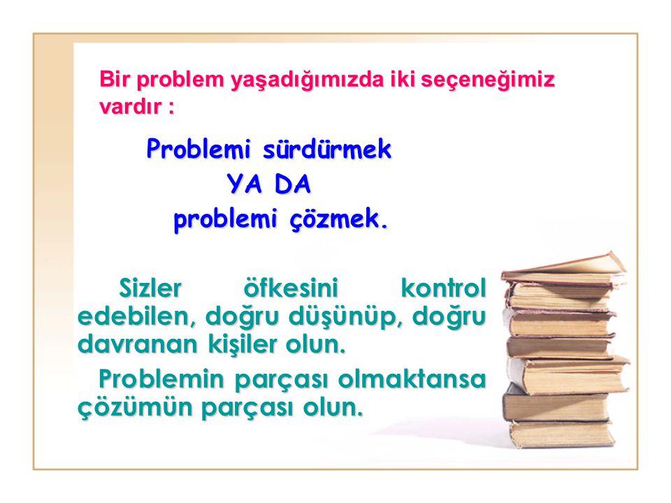 Yaşadığınız sorunları çözebilmek için, bunlara dikkat edin .