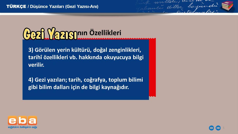 6 Gezi yazılarıyla röportaj birbirine karıştırılmamalıdır.