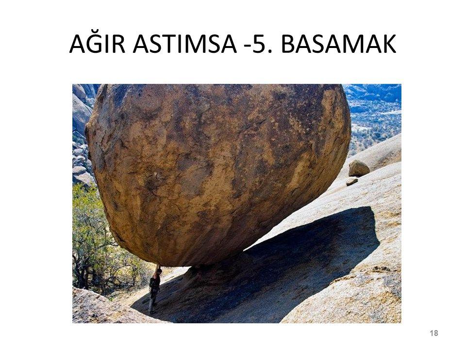 AĞIR ASTIMSA -5. BASAMAK 18