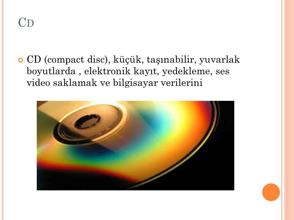 CDCD CD (compact disc), küçük, taşınabilir, yuvarlak boyutlarda, elektronik kayıt, yedekleme, ses video saklamak ve bilgisayar verilerini