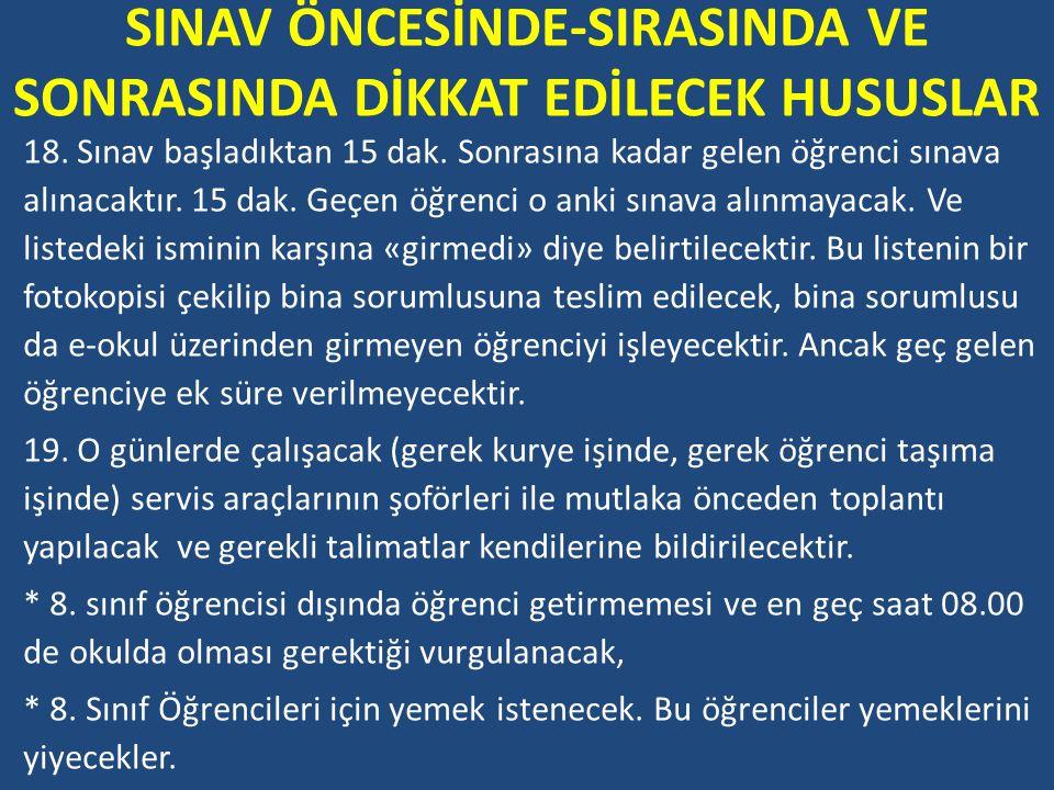 SINAV ÖNCESİNDE-SIRASINDA VE SONRASINDA DİKKAT EDİLECEK HUSUSLAR 18.