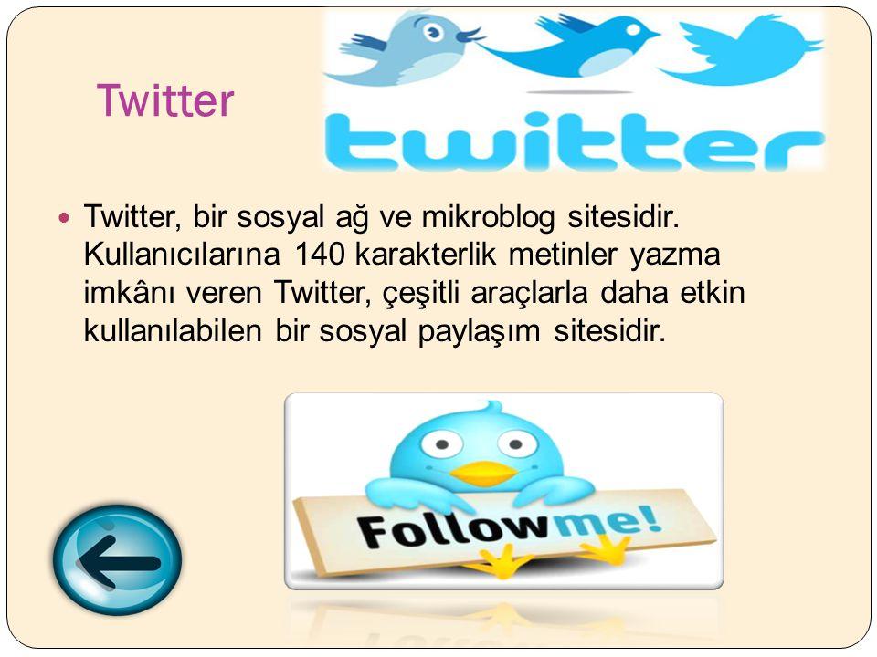 Twitter Twitter, bir sosyal ağ ve mikroblog sitesidir.
