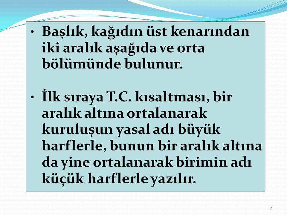 8 2 KOL ARALIĞI T.C. BAĞCILAR KAYMAKAMLIĞI Atatürk İlkokulu Müdürlüğü
