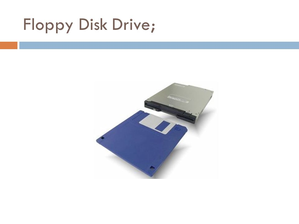 Floppy Disk Drive;