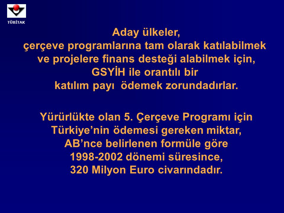 TÜBİTAK Working in the knowledge-based economy 11.