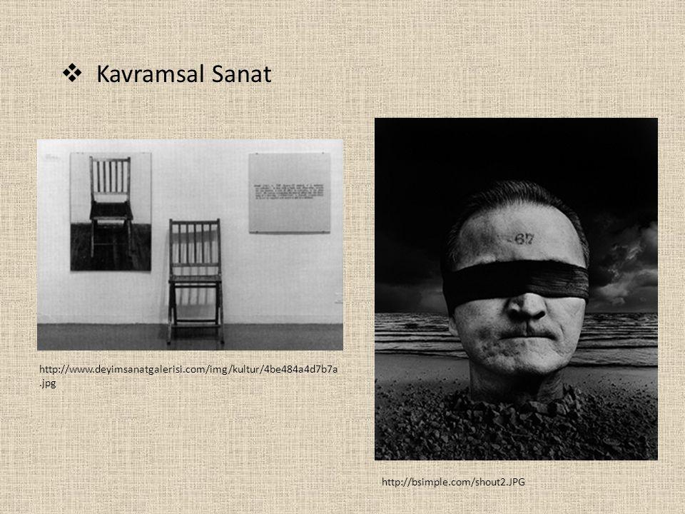  Kavramsal Sanat http://www.deyimsanatgalerisi.com/img/kultur/4be484a4d7b7a.jpg http://bsimple.com/shout2.JPG