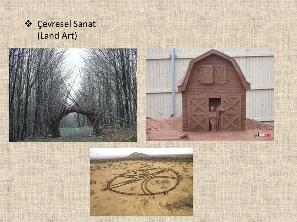  Çevresel Sanat (Land Art)
