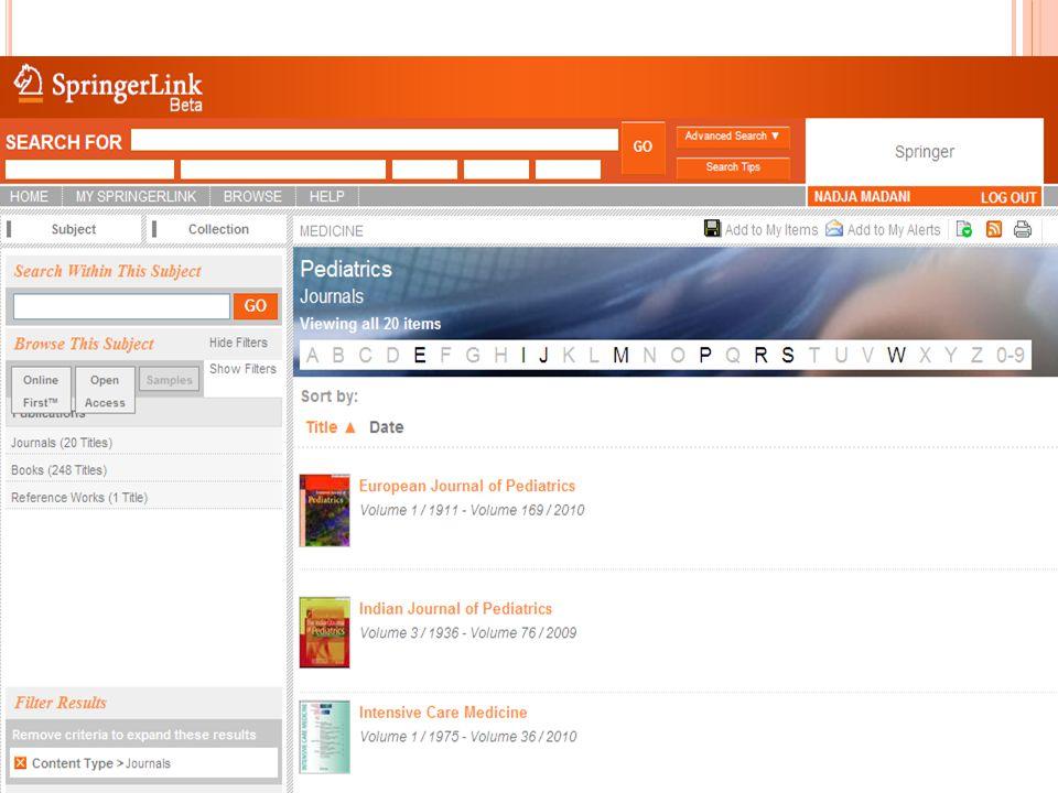 SPRİNGER'İN E-KİTAP KOLEKSİYONU İÇERİĞİ Monograflar, Atlaslar, Ders kitapları (37,689 adet) Ansiklopediler, El Kitapları ve Danışma Kaynakları (165 adet) Kitap Serileri & Temel Referans Çalışmaları (1,111 adet) Springer'in sahip olduğu tüm basılı kitaplar e-Kitap formatına dönüştürülmüştür.