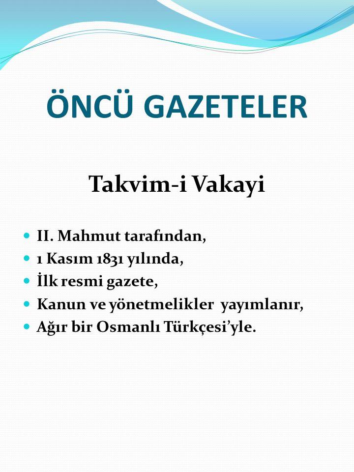 ÖNCÜ GAZETELER Takvim-i Vakayi II.