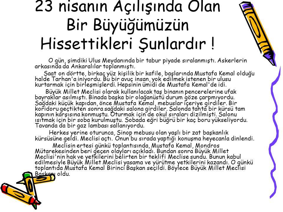 Güzel Sözler… Yeni Türkiye Devleti'nin yapısının ruhu, milli egemenliktir.