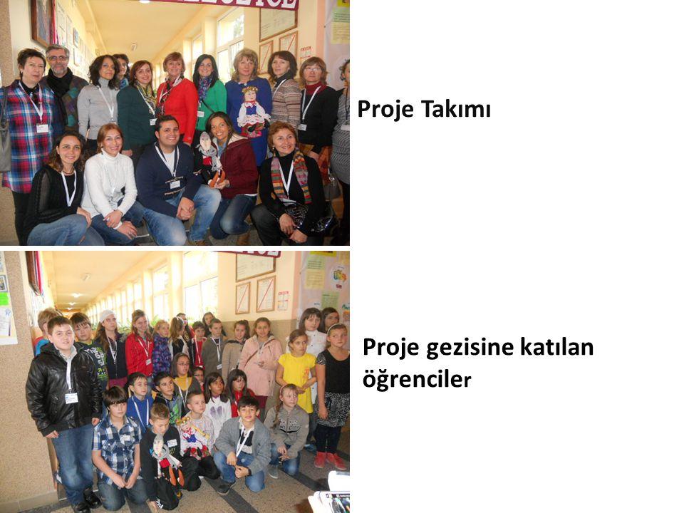 Proje Takımı Proje gezisine katılan öğrencile r