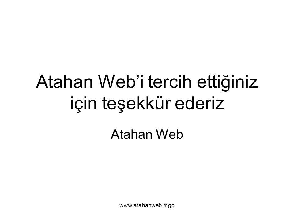 www.atahanweb.tr.gg Atahan Web'i tercih ettiğiniz için teşekkür ederiz Atahan Web