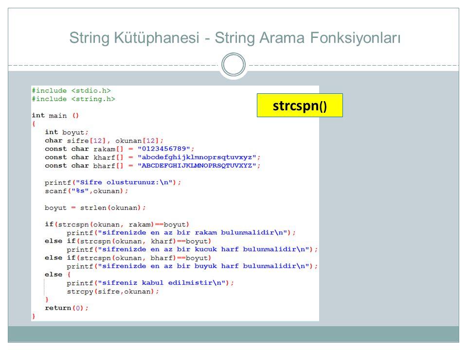 String Kütüphanesi - String Arama Fonksiyonları strcspn ()