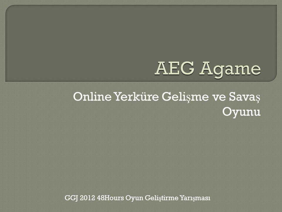 Online Yerküre Geli ş me ve Sava ş Oyunu GGJ 2012 48Hours Oyun Geli ş tirme Yarı ş ması