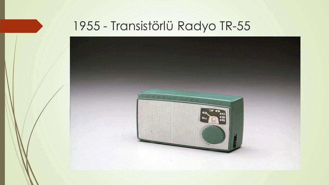 1955 - Transistörlü Radyo TR-55